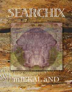 SEARCHIX by mIEKAL aND
